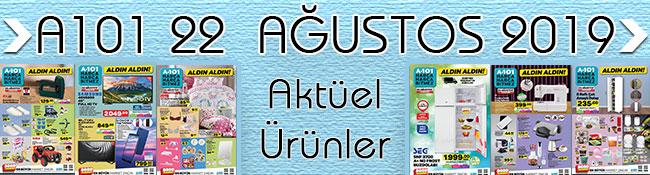 A101 22 Ağustos İçin Tıklayın