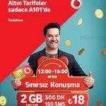 A101 & Vodafone – Çok Konuşturacak Altın Tarifeler