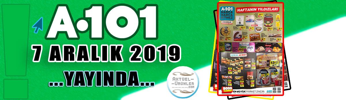 A101 7 ARALIK 2019